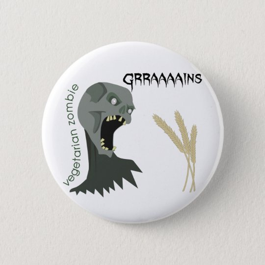 Vegetarian Zombie wants Graaaains! Button