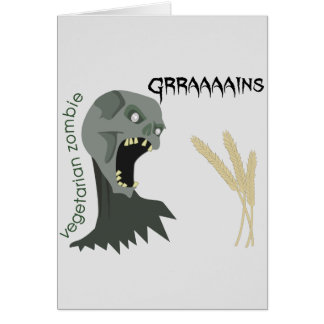 Vegetarian Zombie wants Graaaains! Card