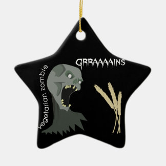 Vegetarian Zombie wants Graaaains! Ceramic Ornament