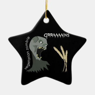 Vegetarian Zombie wants Graaaains! Double-Sided Star Ceramic Christmas Ornament