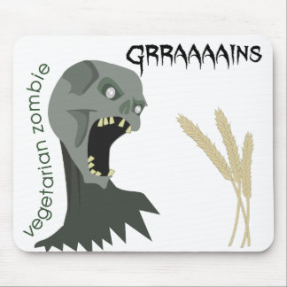 Vegetarian Zombie wants Graaaains! Mouse Pads