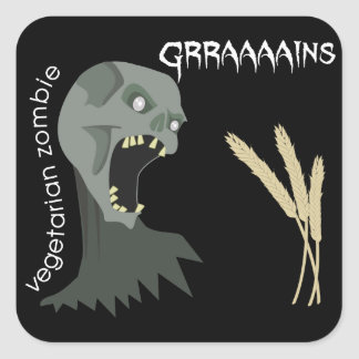 Vegetarian Zombie wants Graaaains! Square Sticker