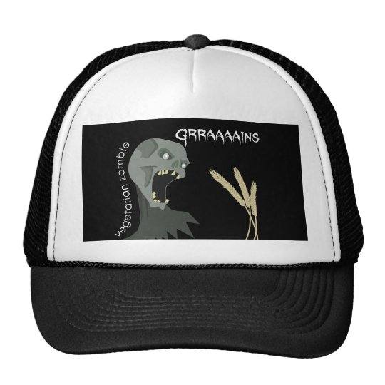 Vegetarian Zombie wants Graaaains! Trucker Hat