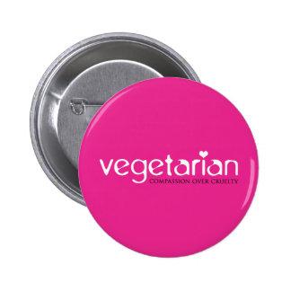 Vegetariano: Compasión sobre crueldad Pin Redondo De 2 Pulgadas