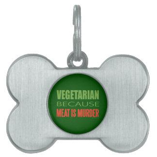 Vegetariano, vegano, los derechos de los animales placa mascota
