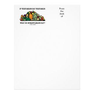 Vegetarians Eat Vegetables What Do Humanitarians Customized Letterhead