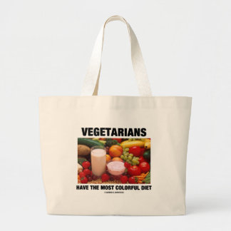 Vegetarians Have The Most Colorful Diet Tote Bag