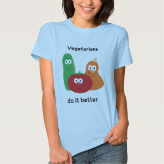 Vegies do it better-01 t shirt