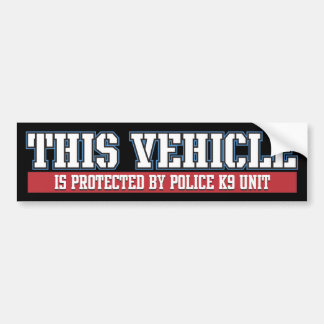 Vehicle Protected by Police K9 Unit Car Bumper Sticker