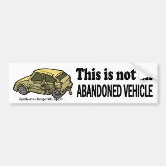 Vehículo no abandonado pegatina para auto