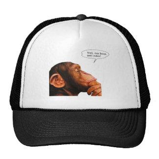Vei, na boa, sei não. trucker hat
