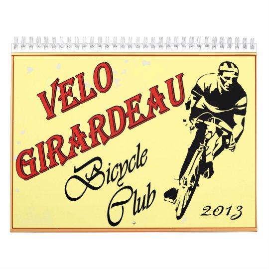 Velo Girardeau 2013 Calender Calendar