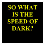 velocidad de la oscuridad póster