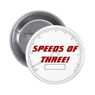 ¡Velocidades de TRES! Pins