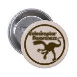 Velociraptor Awareness 2 Inch Round Button