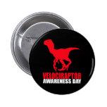 Velociraptor Awareness Day 2 Inch Round Button
