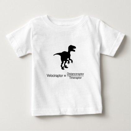 velociraptor funny science baby T-Shirt