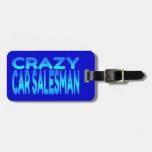 Vendedor de coches loco etiqueta de equipaje