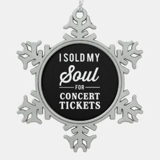 Vendí mi alma para los boletos del concierto adorno de peltre en forma de copo de nieve