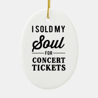 Vendí mi alma para los boletos del concierto adorno navideño ovalado de cerámica