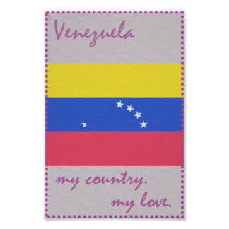 Venezuela My Country My Love Poster