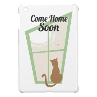 Venga a casa pronto