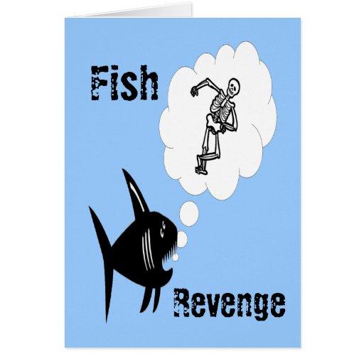 Venganza de los pescados tarjeta de felicitación