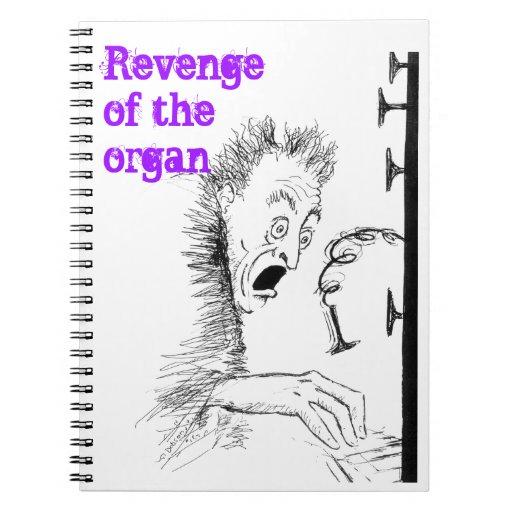 Venganza del cuaderno del órgano