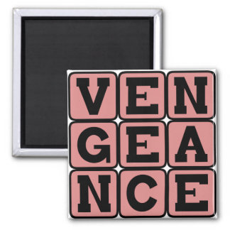 Vengeance Punishment for Retribution Fridge Magnets