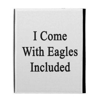 Vengo con Eagles incluí