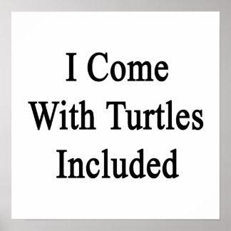 Vengo con las tortugas incluidas posters