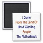 Vengo de la tierra de trabajadores duros el Ne Imán
