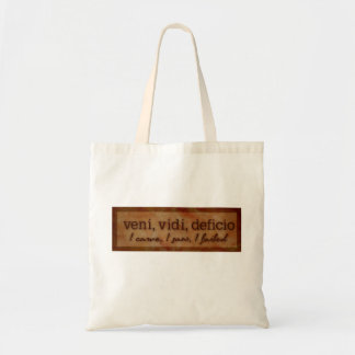 Veni Vidi Deficio - I Came, I Saw, I Failed Budget Tote Bag