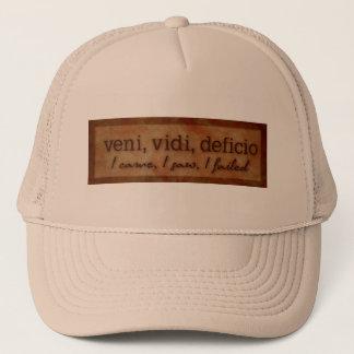 Veni Vidi Deficio - I Came, I Saw, I Failed Trucker Hat
