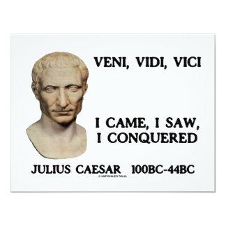 Veni, Vidi, Vici - I Came, I Saw, I Conquered Card