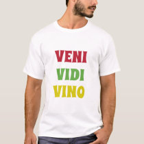 "VENI VIDI VINO  ""I CAME, I SAW, I DRANK WINE"" T-Shirt"