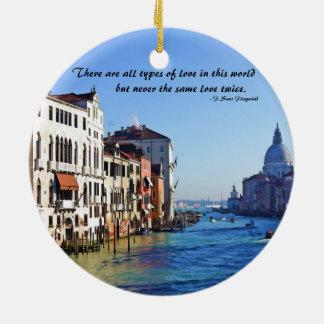 Venice Grand Canal with Love Quote Ceramic Ornament