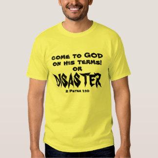 venido a dios en su camiseta de los términos o del camisas