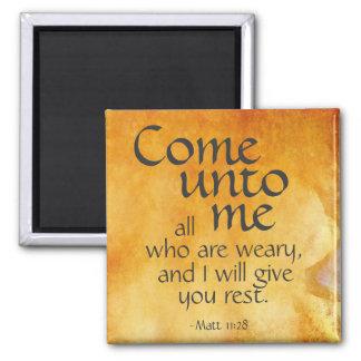 Venido a mí todo que es cansado. 11:28 de Matt Imán Cuadrado