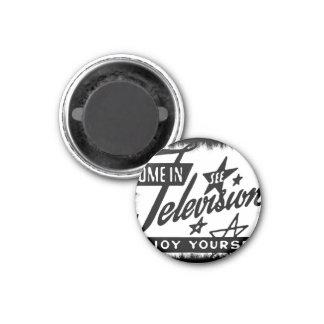Venido adentro vea la televisión gozarse anuncio r imán redondo 3 cm