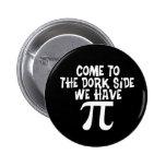 Venido al lado del Dork… tenemos pi Pins
