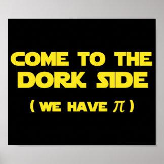 Venido al lado del Dork tenemos pi Póster