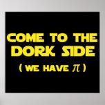 Venido al lado del Dork tenemos pi Posters