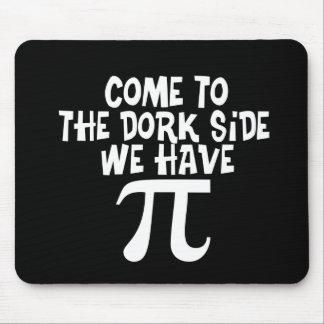 Venido al lado del Dork… tenemos pi Mousepad