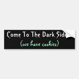 Venido al lado oscuro etiqueta de parachoque