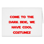 Venido al lado oscuro tarjetas