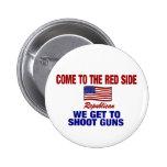Venido al lado rojo - conseguimos tirar los armas pins