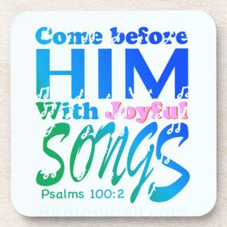 Venido antes de él con los salmos alegres 100 de posavaso