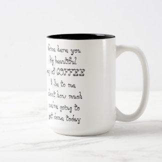 Venido aquí usted taza de CAFÉ hermosa grande