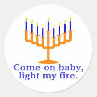 Venido en bebé, encienda mi fuego pegatina redonda